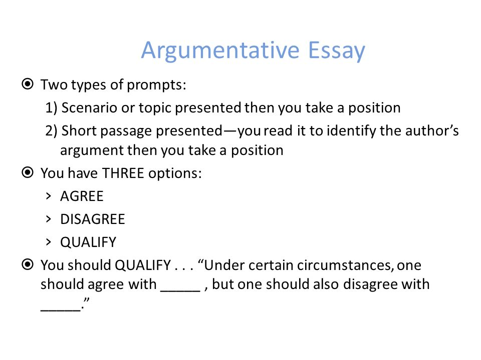 Argumentative Thesis Statements Start your sentence with a Subordinate Conjunction, like since, although, even though, unless, when, while Select an idea or quote from the prompt Take a position on the issue by creating a verb phrase with the topic List THREE supporting reasons