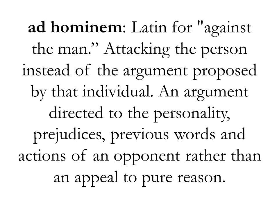 ad hominem: Latin for
