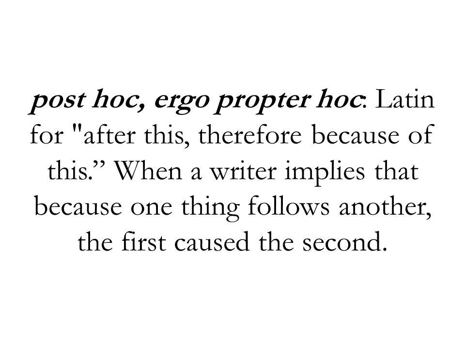 post hoc, ergo propter hoc: Latin for