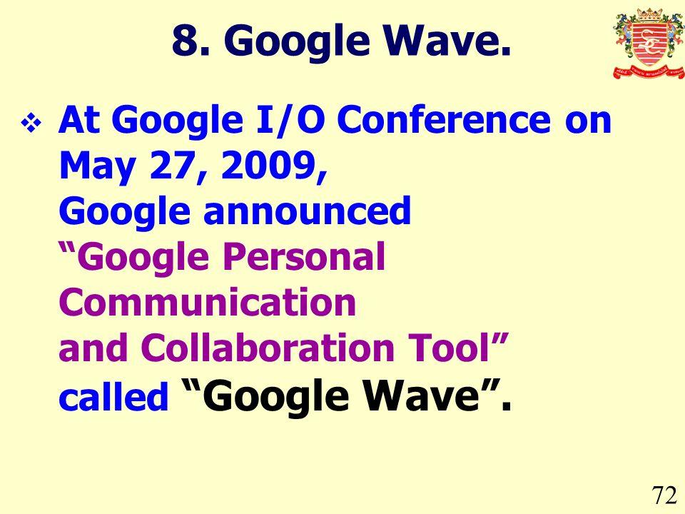 8. Google Wave.