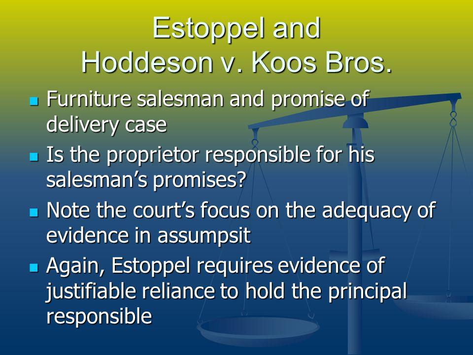 Estoppel and Hoddeson v. Koos Bros.