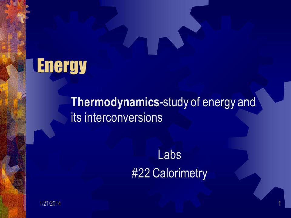 1/21/201412 System Energy Internal energy, E, of system Sum of KE/PE of all particles in system Change energy of system by flow of work, heat or both Heat gained/word done on system both positive quantities Both increase internal energy of system, causing ΔE to be positive quantity ΔE = q + w ΔE = change in systems internal energy q = heat w = work