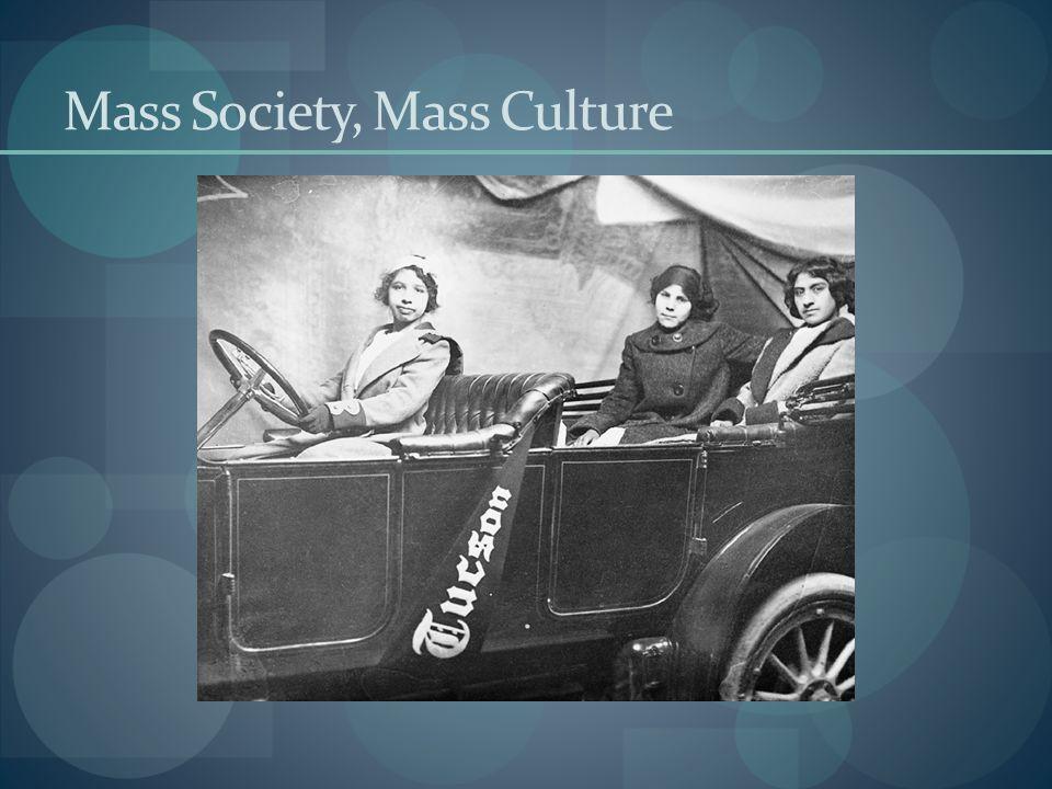 Mass Society, Mass Culture
