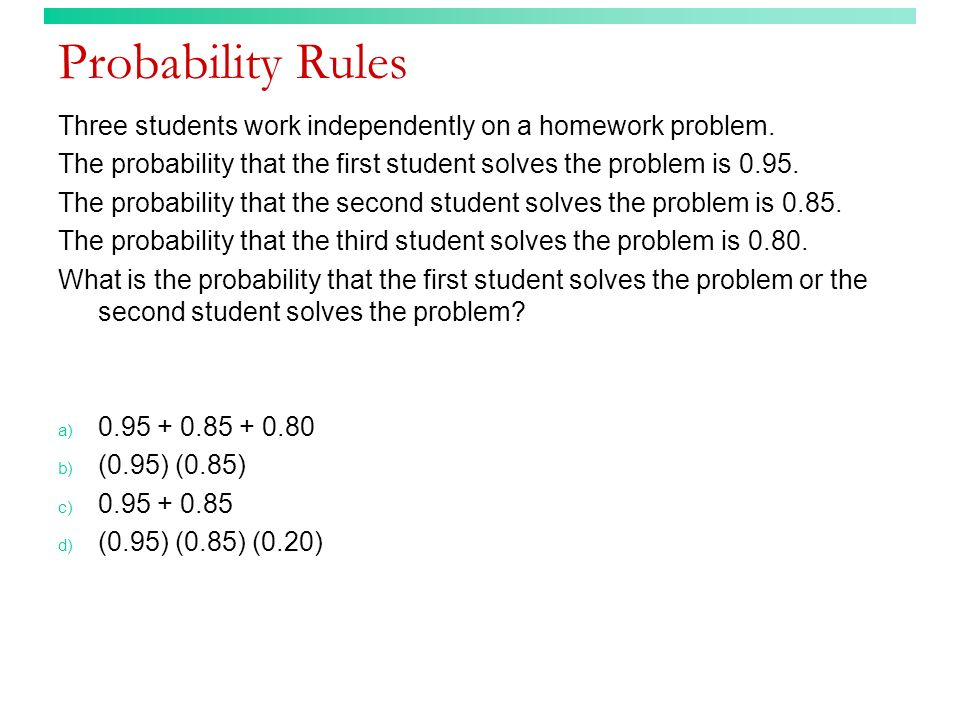 Conditional probability (answer) Within the United States, approximately 11.25% of the population is left-handed.