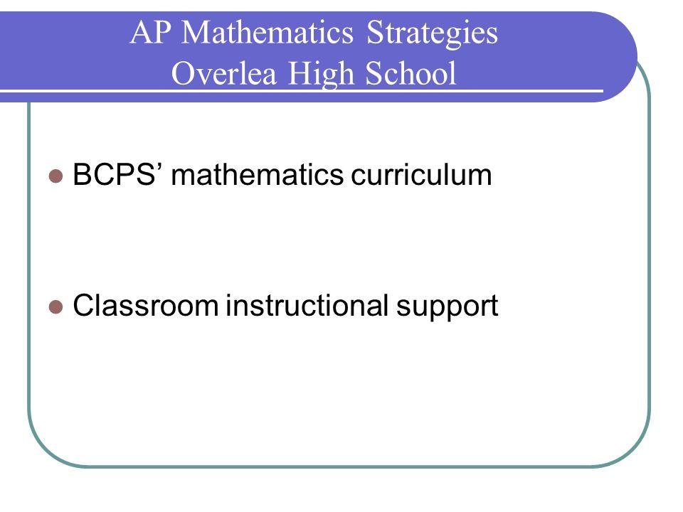AP Mathematics Strategies Overlea High School BCPS mathematics curriculum Classroom instructional support