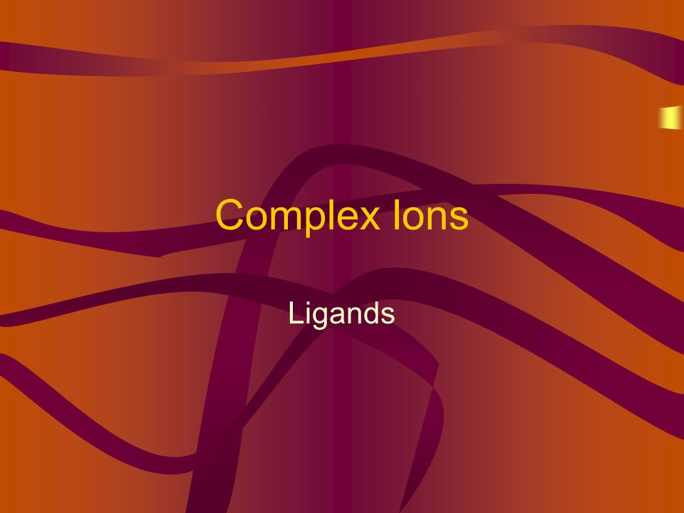 Complex Ions Ligands