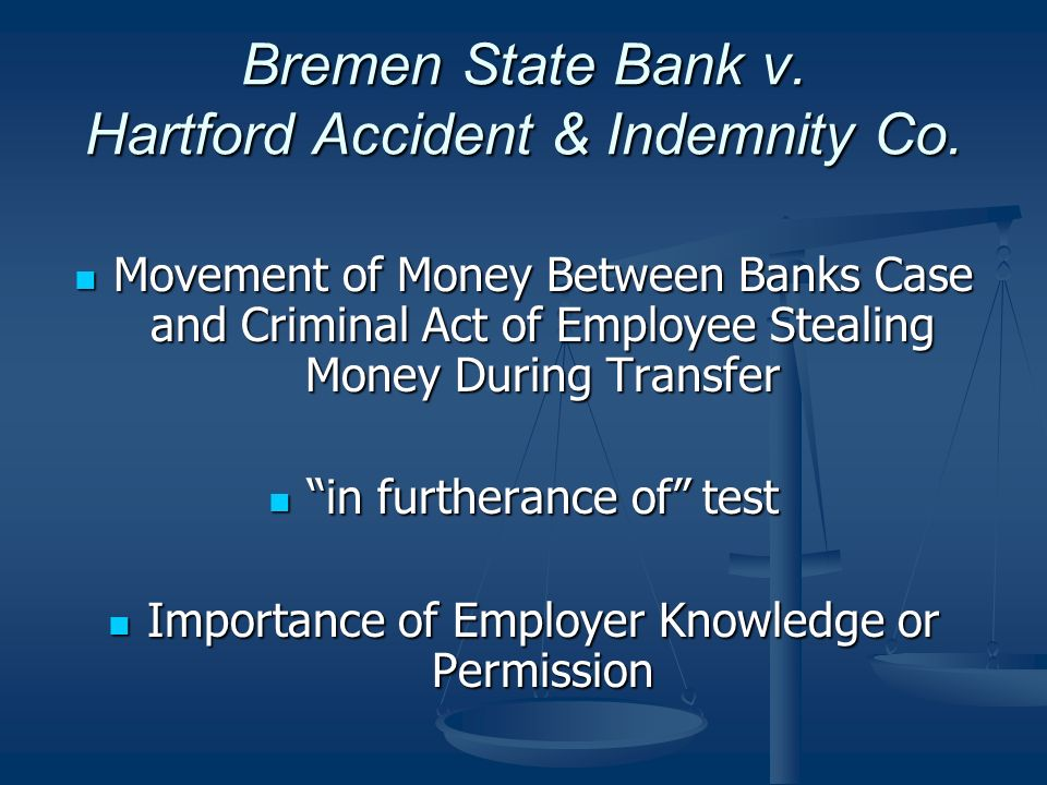 Bremen State Bank v. Hartford Accident & Indemnity Co.