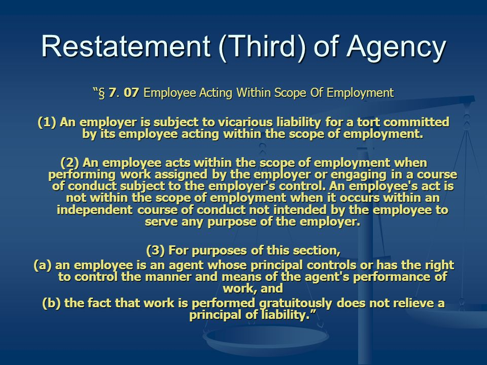 Restatement (Third) of Agency § 7.