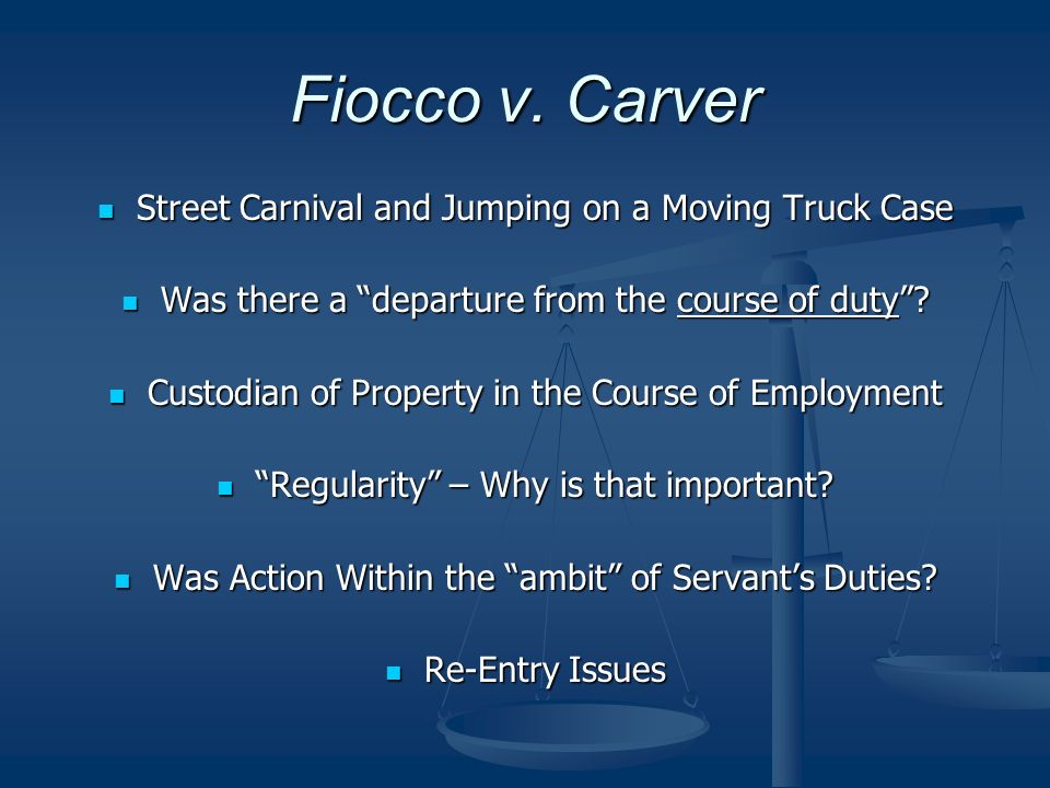 Fiocco v. Carver Street Carnival and Jumping on a Moving Truck Case Street Carnival and Jumping on a Moving Truck Case Was there a departure from the