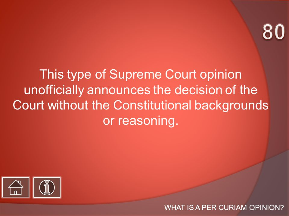 This type of Supreme Court opinion unofficially announces the decision of the Court without the Constitutional backgrounds or reasoning.