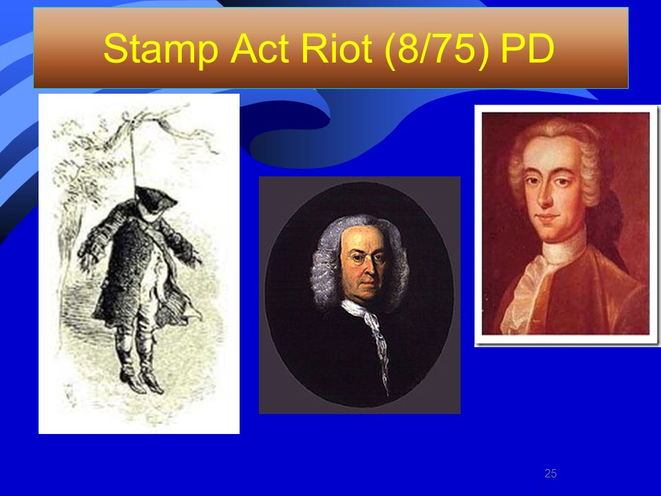 Stamp Act Riot (8/75) PD 25