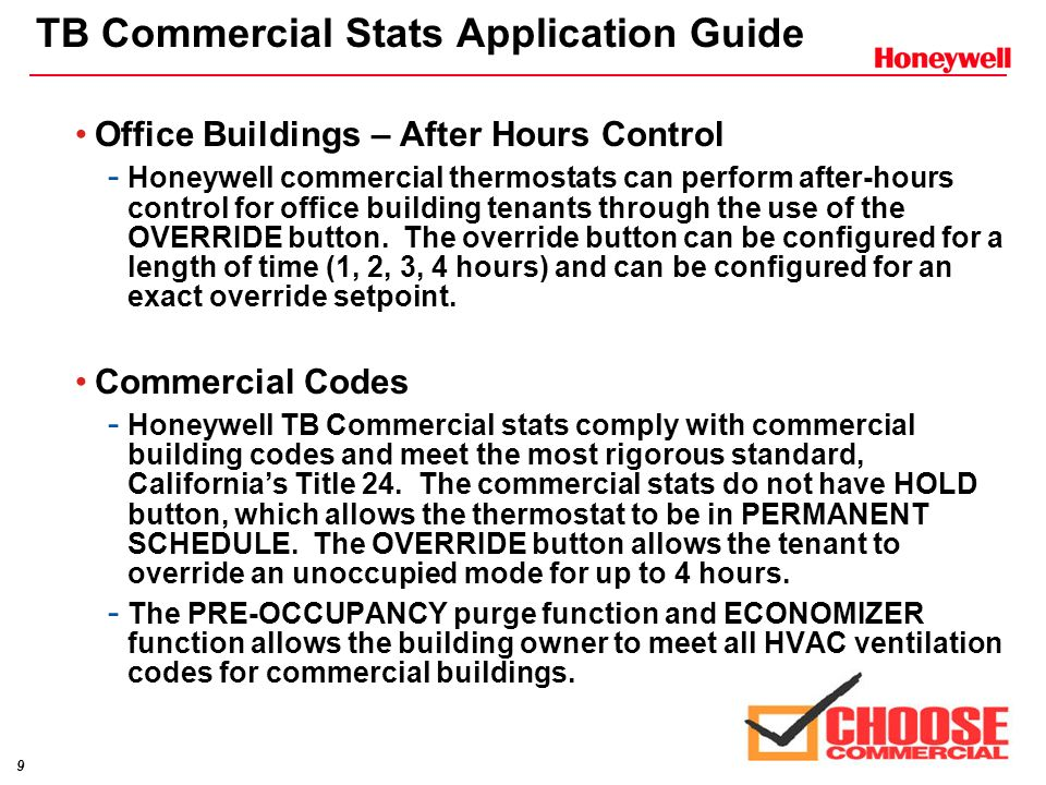 8 TB Commercial Stats Application Guide Schools – Individual Zone Control - CANCEL PERIOD button allows the thermostat to remain in permanent unoccupi
