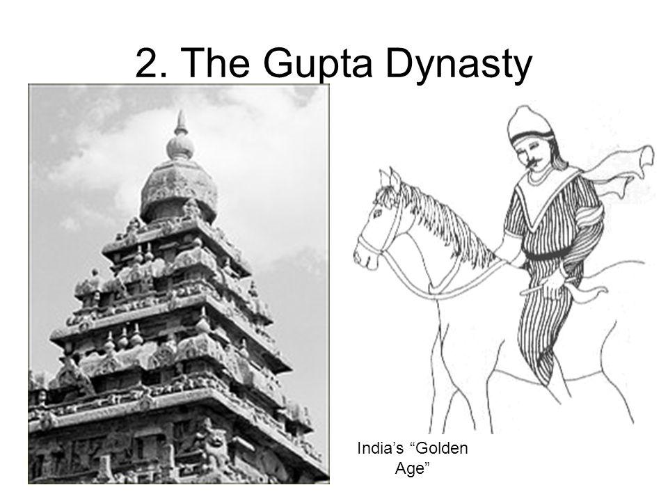 2. The Gupta Dynasty Indias Golden Age