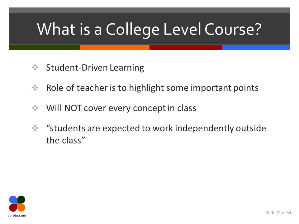 Slide 26 of 34 What is a College Level Course.
