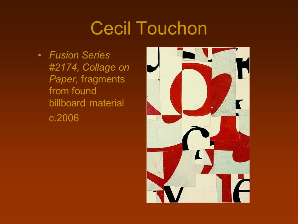 Cecil Touchon Fusion Series #2174, Collage on Paper, fragments from found billboard material c.2006