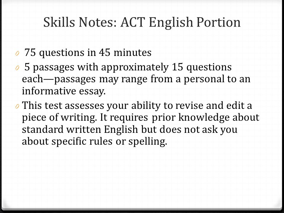 Skills Notes: ACT English Portion, cont.