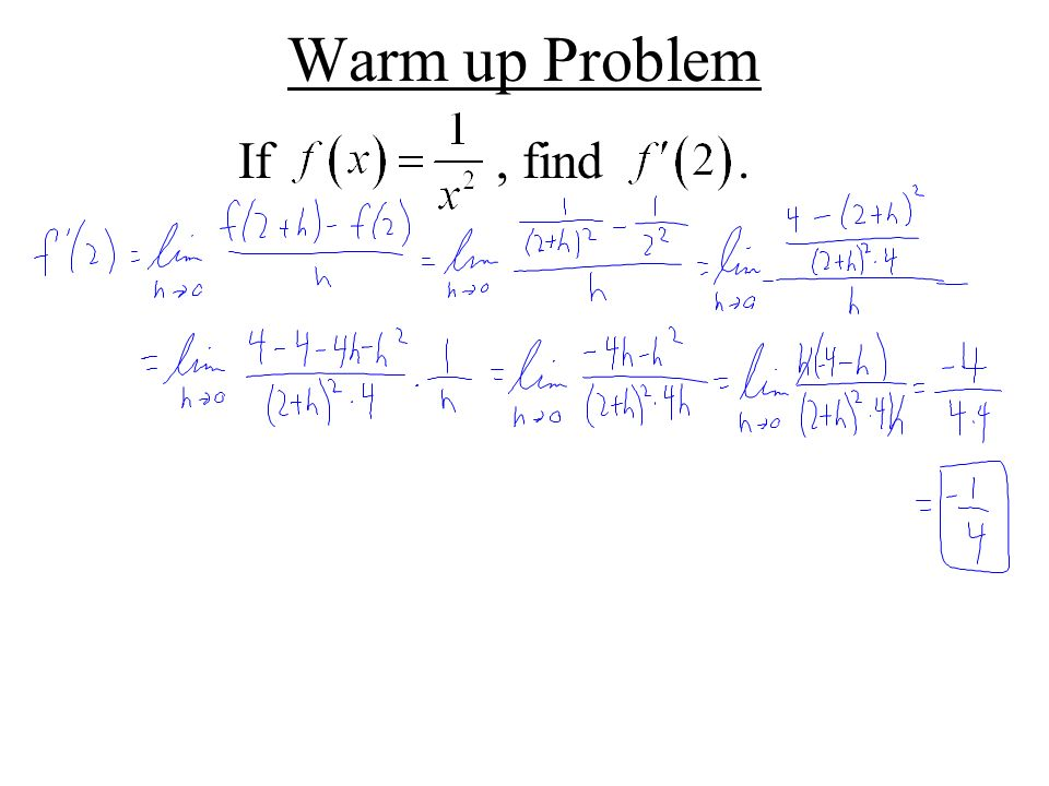 Warm up Problem If, find.