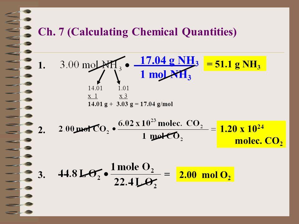 3.How many moles of oxygen are in 44.8 L of oxygen, O 2 ? 1 mole O 2 = 22.4 L O 2 Conversion factor: 44.8 L O 2 x= moles O 2 1 mole = 22.4 L (for any