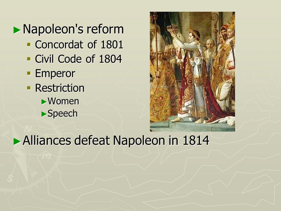 Napoleon's reform Napoleon's reform Concordat of 1801 Concordat of 1801 Civil Code of 1804 Civil Code of 1804 Emperor Emperor Restriction Restriction