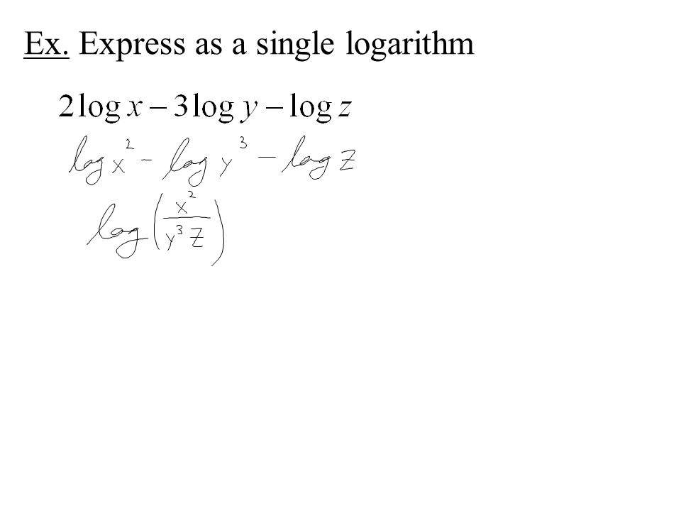 Ex. Express as a single logarithm