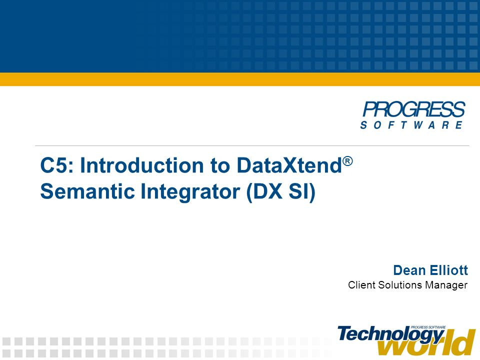© 2008 Progress Software Corporation 2 Agenda Data challenges in integration solutions DX SI enables the data layer in integration DX SI Lifecycle DX SI Demonstration