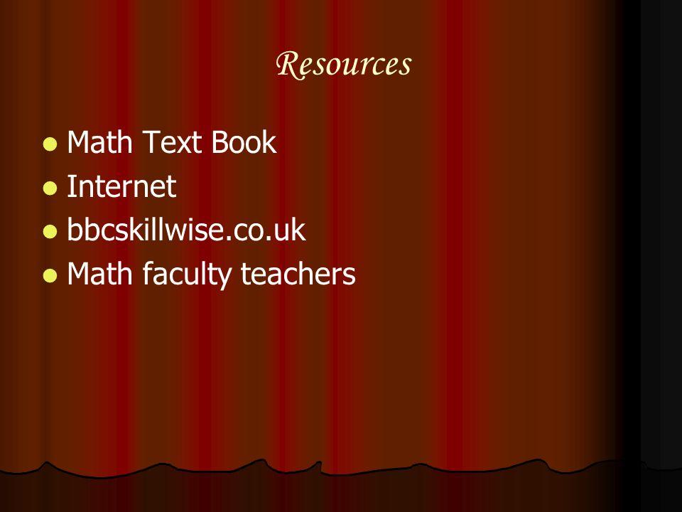 Resources Math Text Book Internet bbcskillwise.co.uk Math faculty teachers