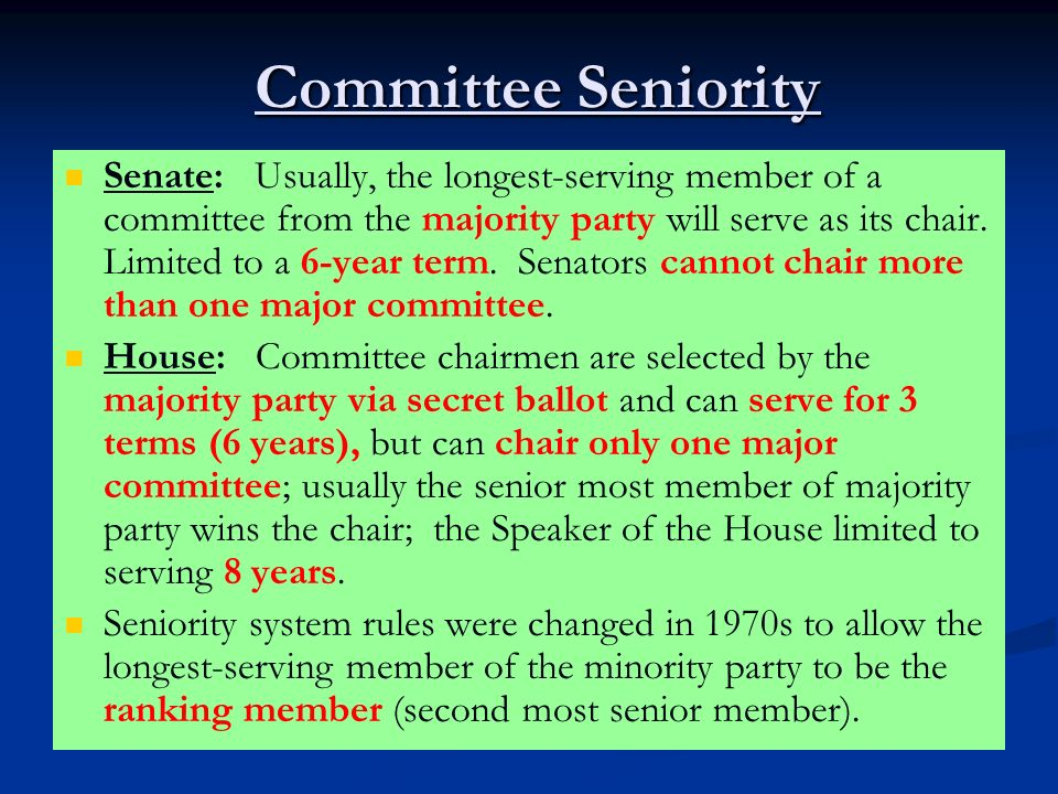 Committee Seniority Committee Seniority Senate: Usually, the longest-serving member of a committee from the majority party will serve as its chair. Li