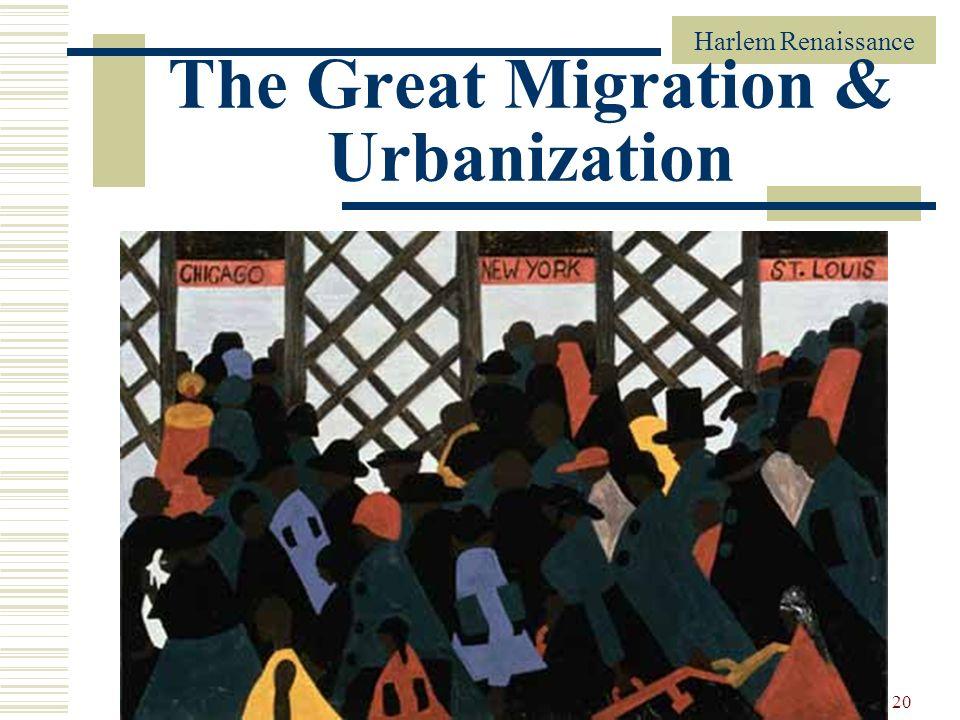 Harlem Renaissance 20 The Great Migration & Urbanization