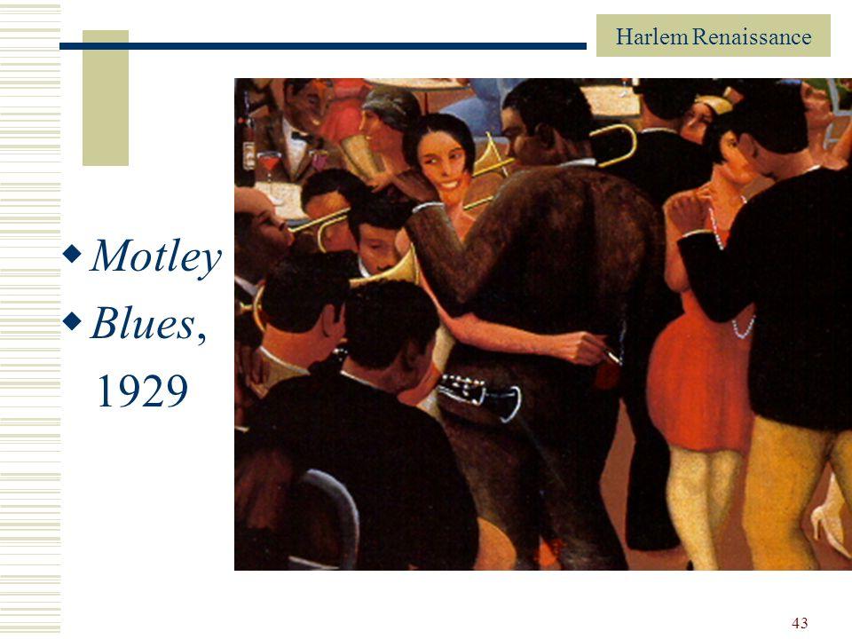 Harlem Renaissance 43 Motley Blues, 1929
