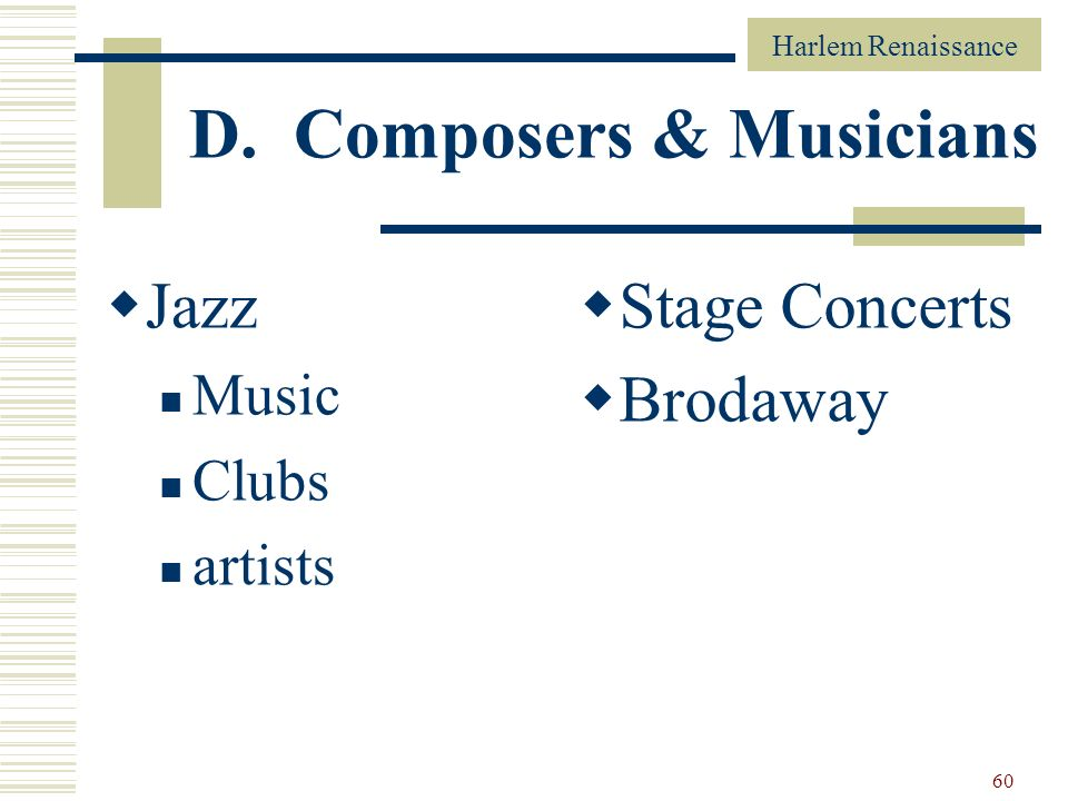 Harlem Renaissance 60 D. Composers & Musicians Jazz Music Clubs artists Stage Concerts Brodaway
