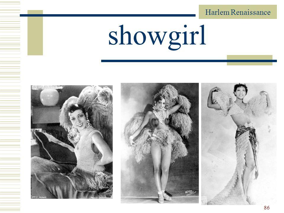 Harlem Renaissance 86 showgirl