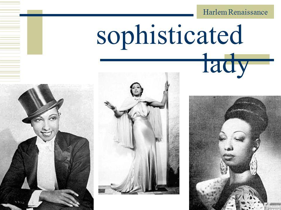 Harlem Renaissance 88 sophisticated lady