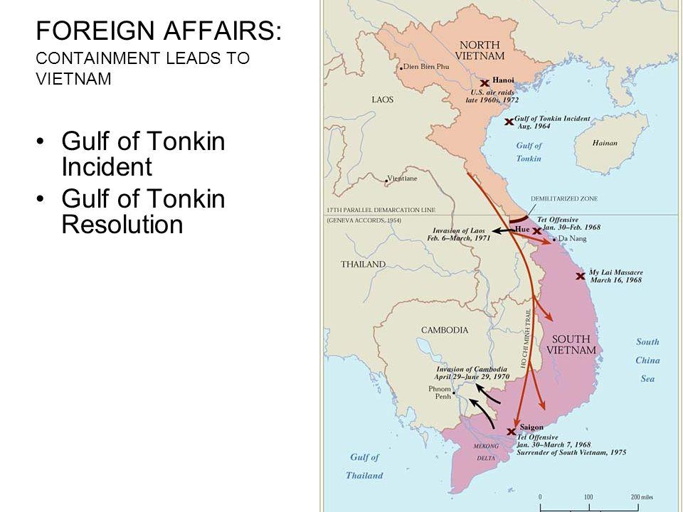 Vietnam 1964-Gulf of Tonkin Bombing Gulf of Tonkin American Ships are bombed by North Vietnam.