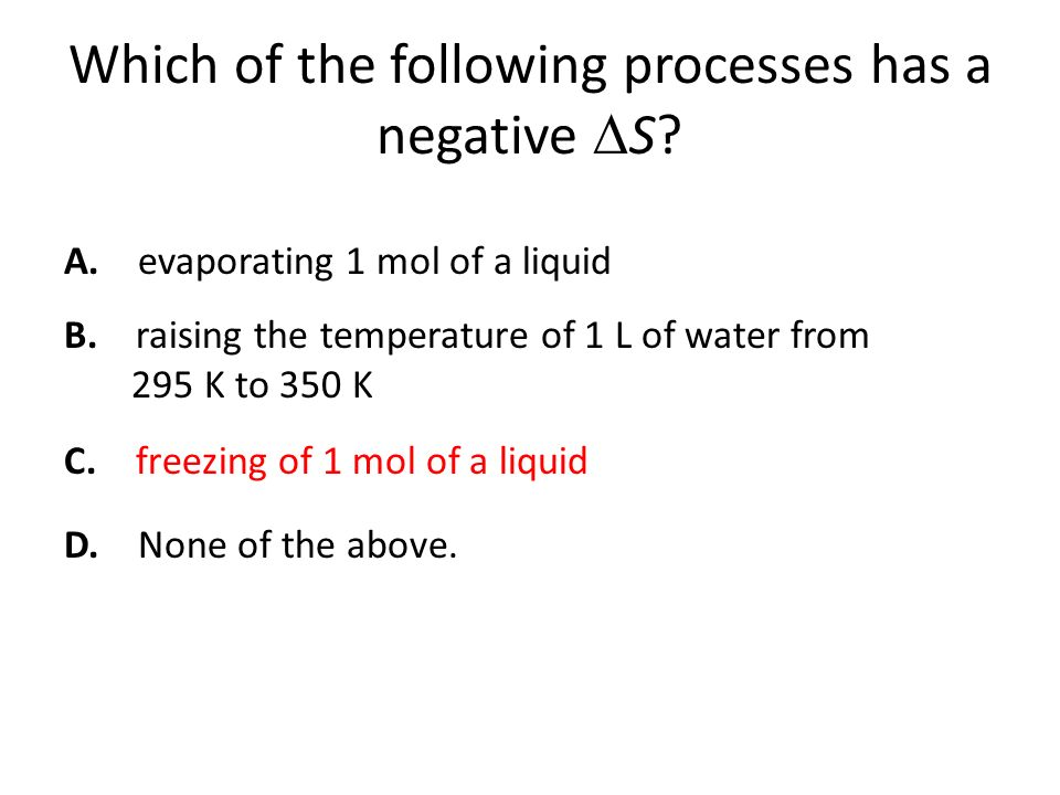 Which of the following processes has a negative S.