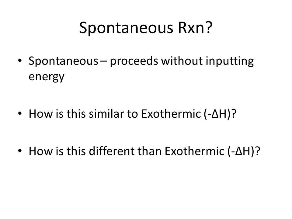 Spontaneous Rxn.