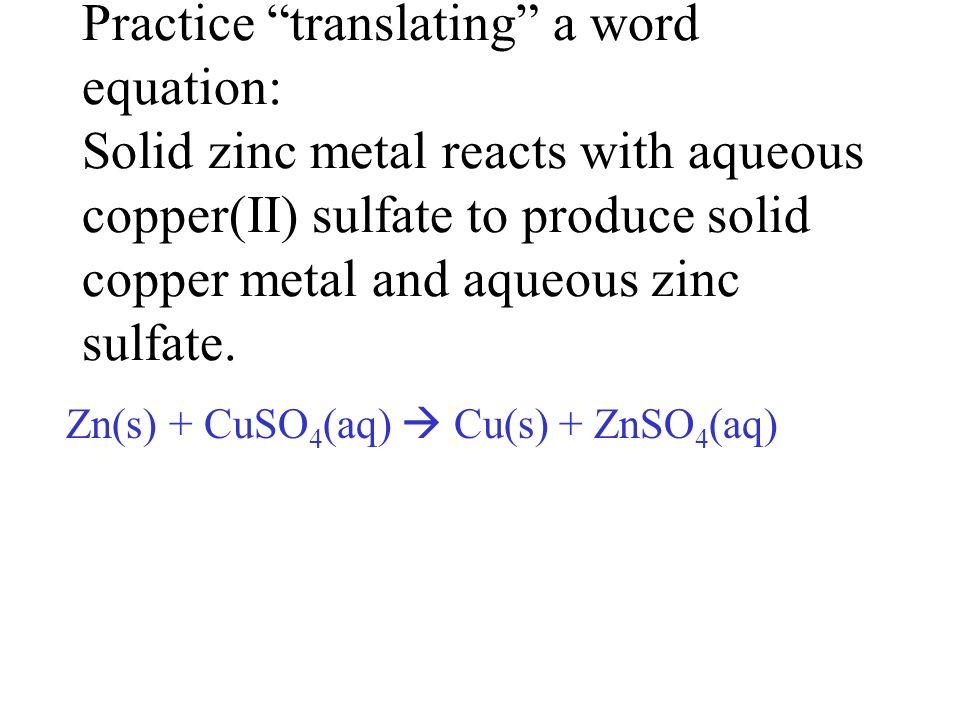 9. calcium oxide + water CaO + H 2 O Ca(OH) 2