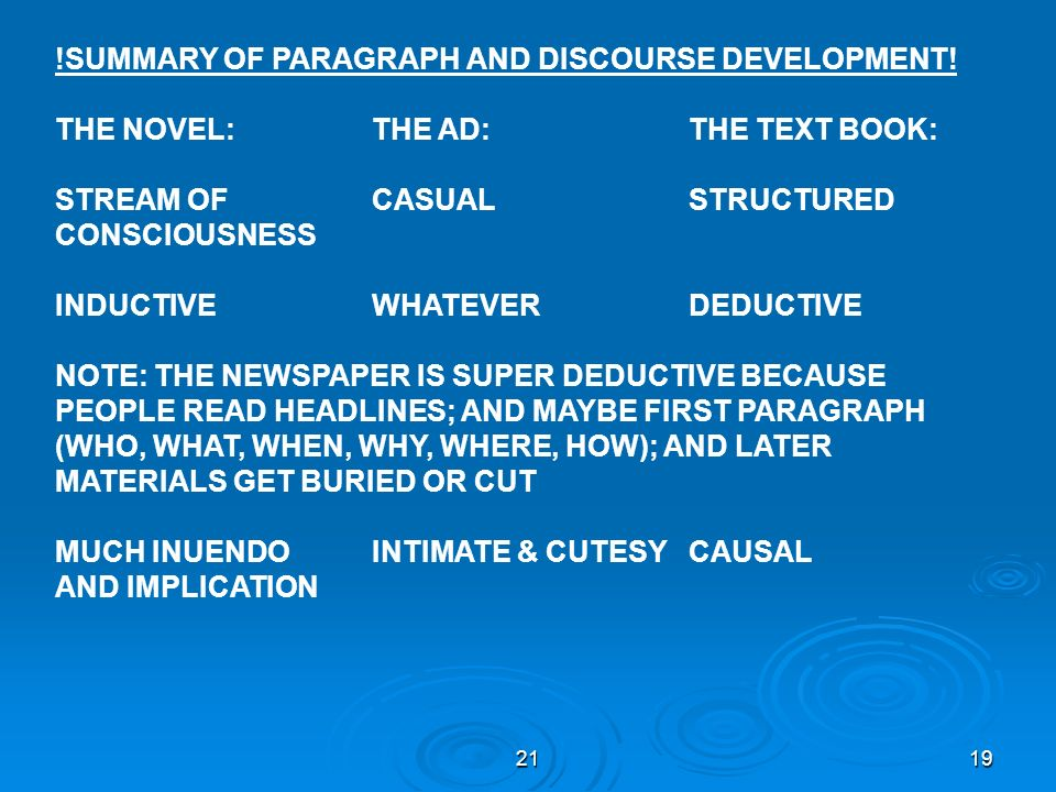 2119 !SUMMARY OF PARAGRAPH AND DISCOURSE DEVELOPMENT! THE NOVEL:THE AD:THE TEXT BOOK: STREAM OF CASUALSTRUCTURED CONSCIOUSNESS INDUCTIVEWHATEVERDEDUCT