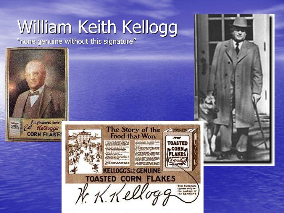 William Keith Kellogg none genuine without this signature