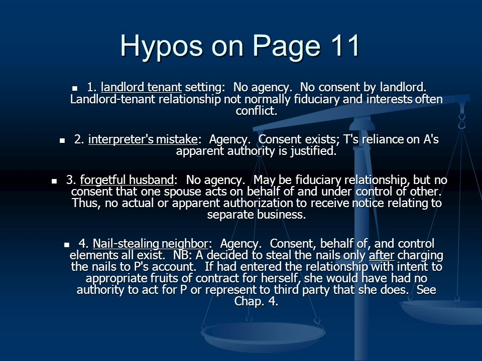 Hypos on Page 11 1. landlord tenant setting: No agency.