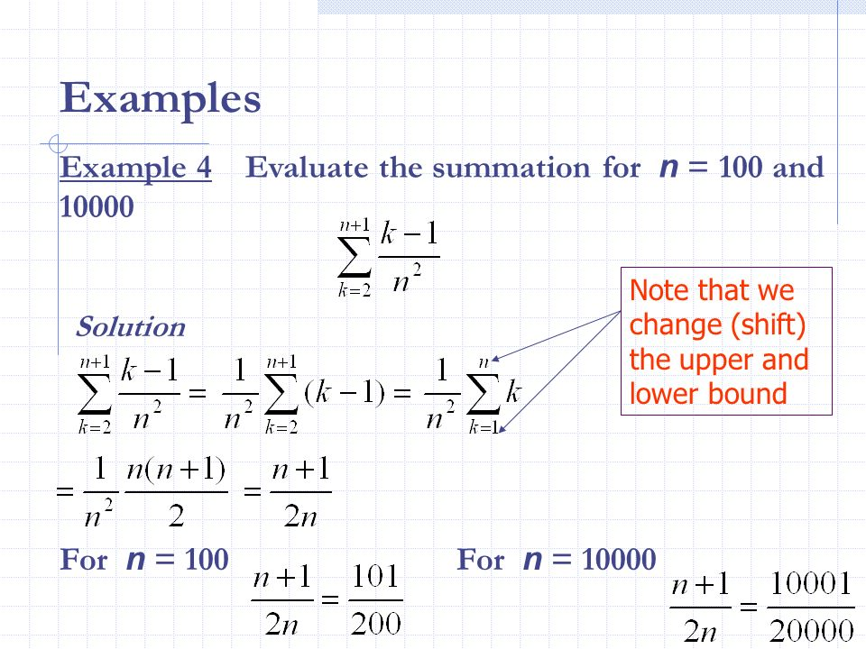 Summation and Limits Example 5 Find the limit for