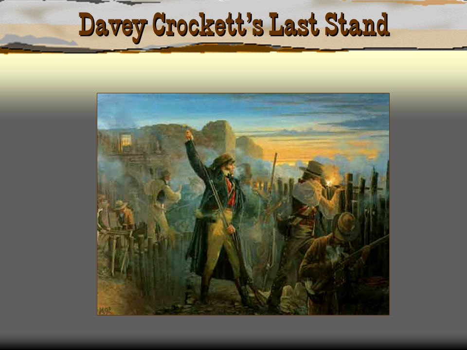 Davey Crocketts Last Stand
