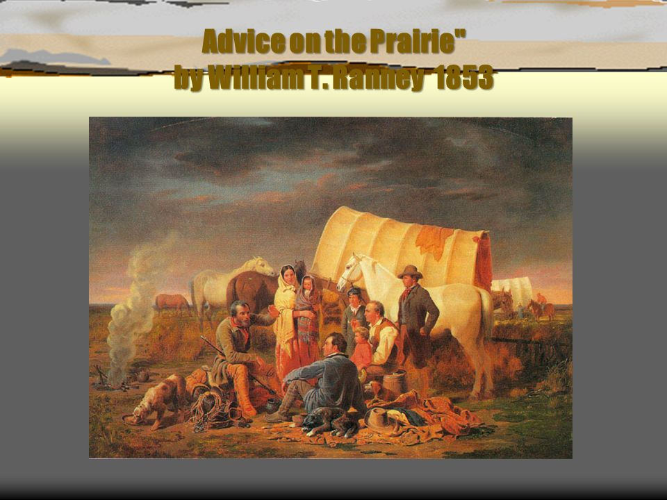Advice on the Prairie