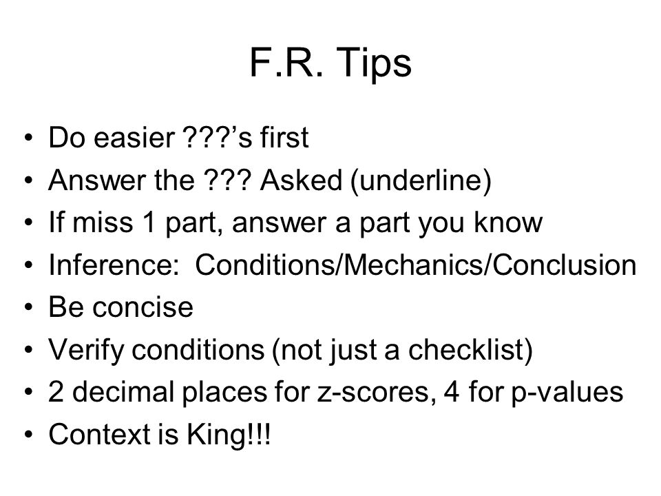 F.R. Tips Do easier ???s first Answer the ??.