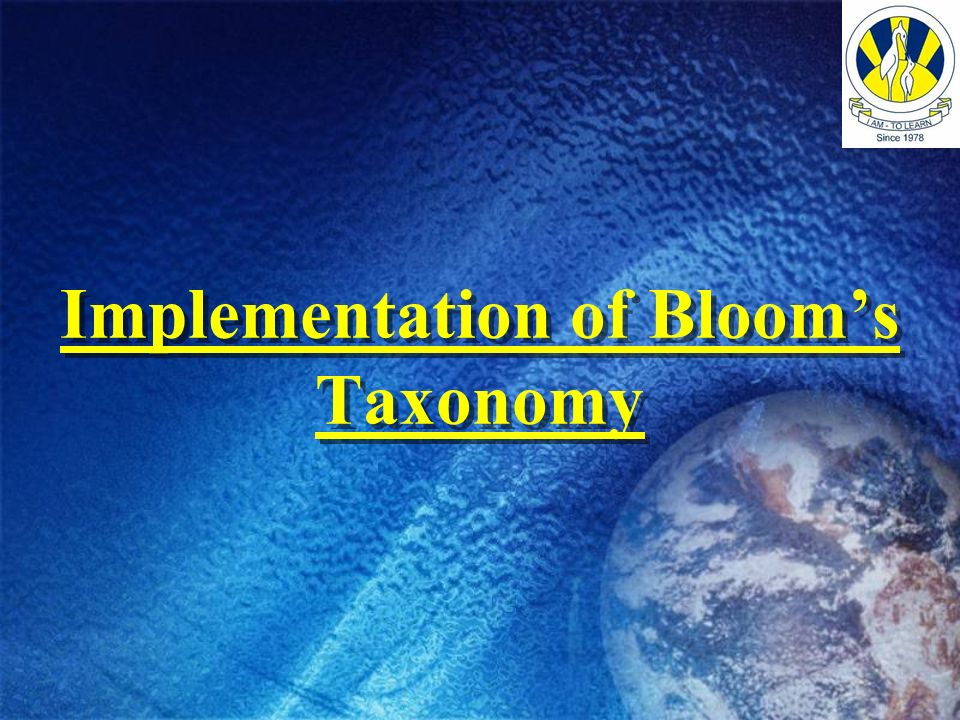Implementation of Blooms Taxonomy