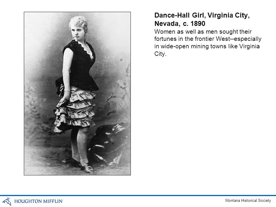 Dance-Hall Girl, Virginia City, Nevada, c.