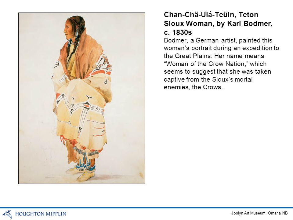 Chan-Chä-Uiá-Teüin, Teton Sioux Woman, by Karl Bodmer, c.