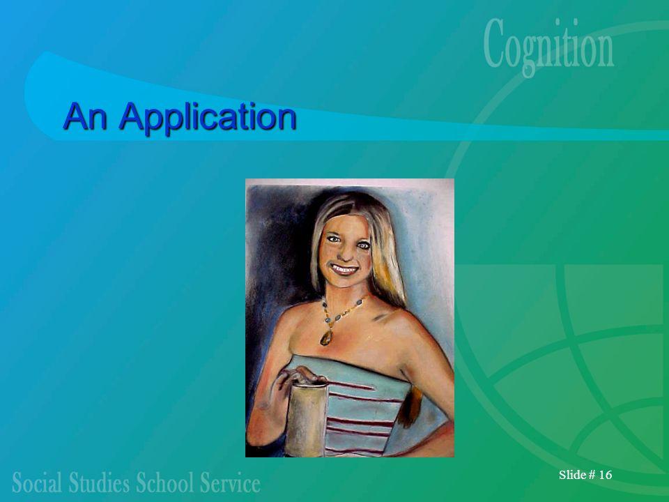 Slide # 16 An Application