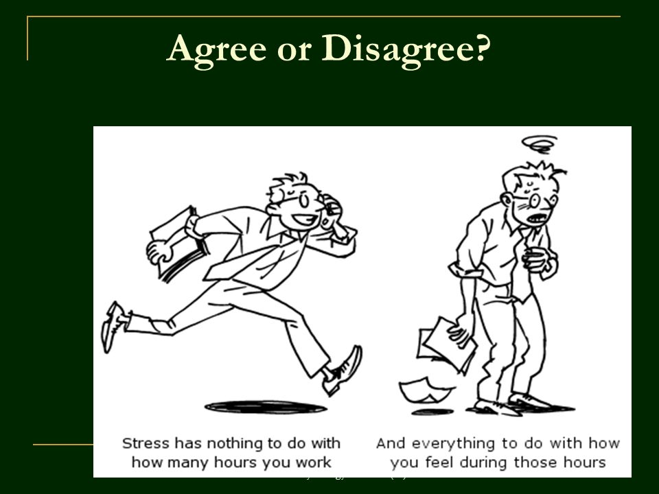 ©John Wiley & Sons, Inc. 2007 Huffman: Psychology in Action (8e) Agree or Disagree?
