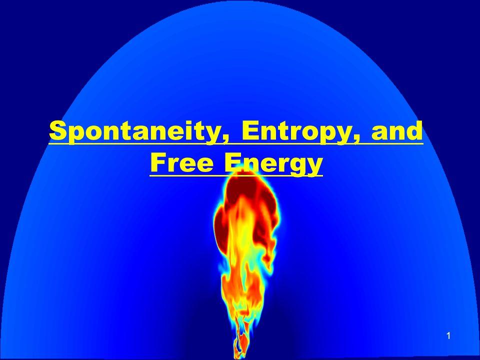 1 Spontaneity, Entropy, and Free Energy