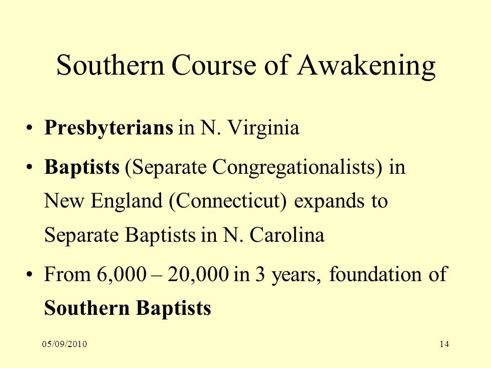 05/09/201014 Southern Course of Awakening Presbyterians in N.